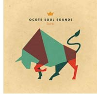 CDs de la semana: Ocote Soul Sounds