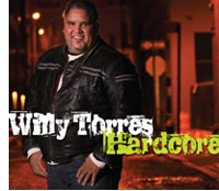 CDs de la semana: Willy Torres Hardcore