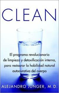 Portada del libro Clean del Dr. Alejandro Junger.