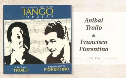 Anibal Troilo & Francisco Fiorentino