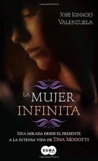 La Mujer Infinita, libro de José Ignacio Valenzuela
