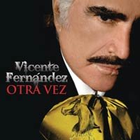 CDs de la semana: Vicente Fernández- Otra Vez