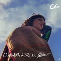 Portada del CD Caravana Sereia Bloom, de la cantante brasileña Céu.