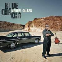 Manuel Galban - Blue Cha Cha