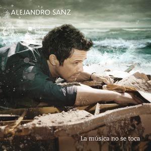 CD de Alejandro Sanz - La música no se toca