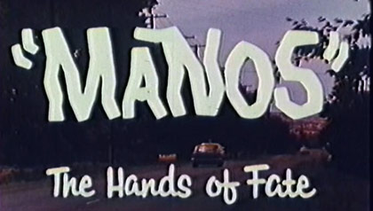 Manos Hands of Fate, Worst movie ever?