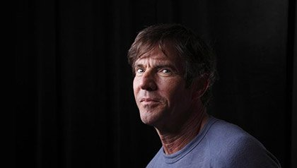 Dennis Quaid has a new movie out called The Words.