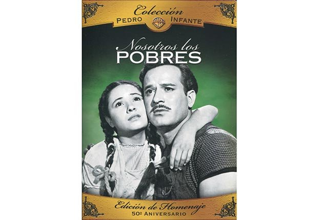 Nosotros los pobres. 10 Películas clave de Pedro Infante.