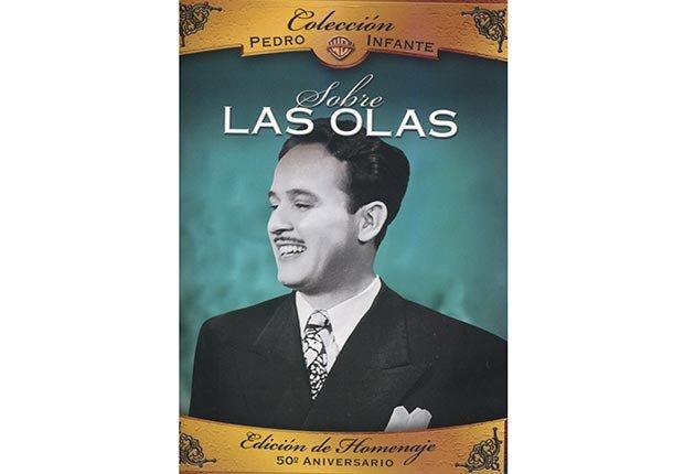 Sobre Las Olas. 10 Películas clave de Pedro Infante.