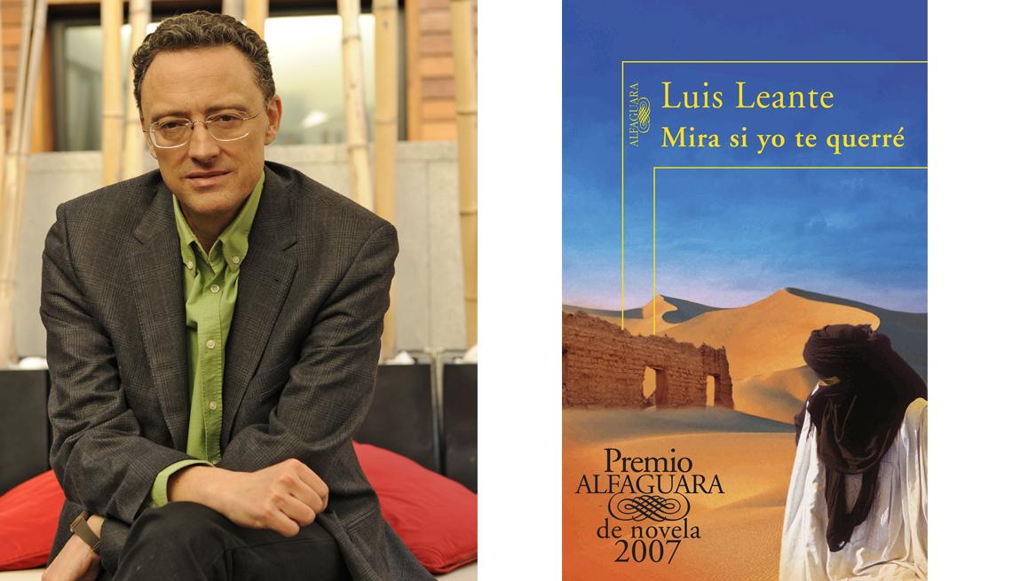 Mira si yo te querré de Luis Leante. Premio Alfaguara de novela 2007.
