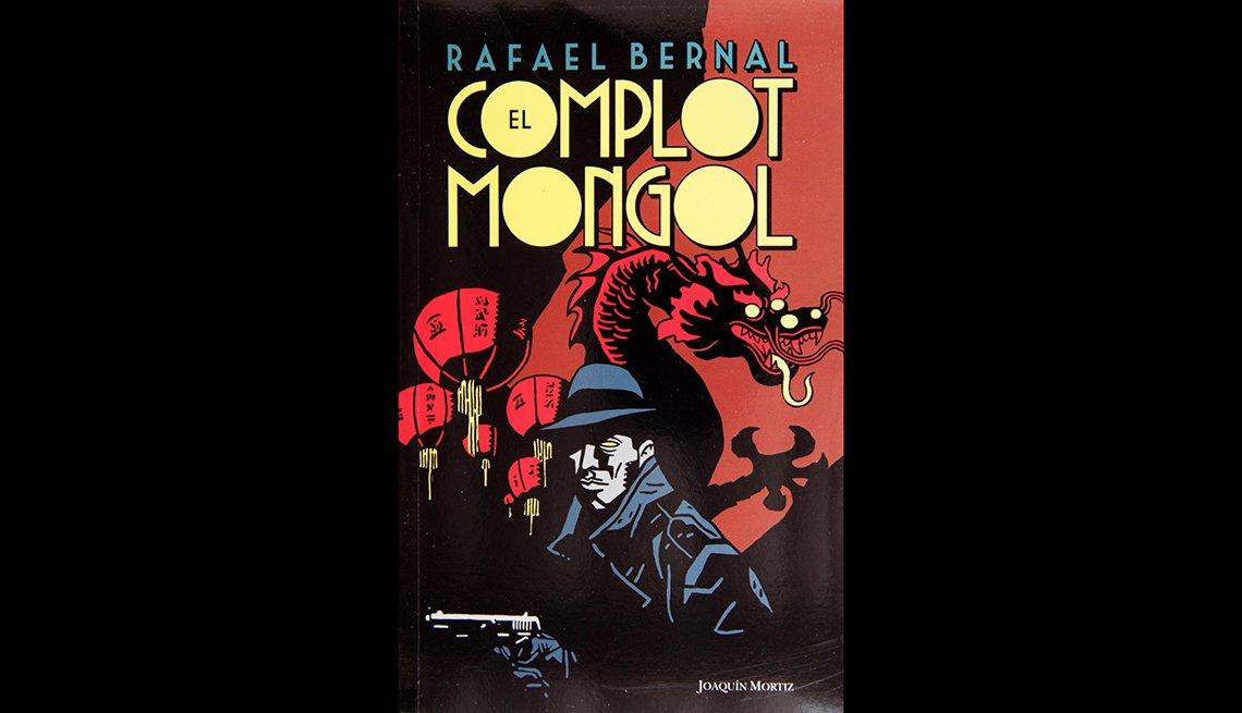 El Complot Mongol by Rafael Bernal Joaquim Moritz.