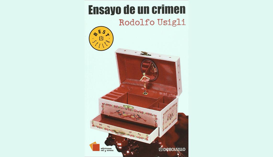 Ensayo de un crimen by Rodolfo Usigli.