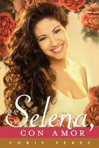 CD y libro dan vida a Selena — Selena en la cubierta del libro, Selena con Amor de Chris Pérez.