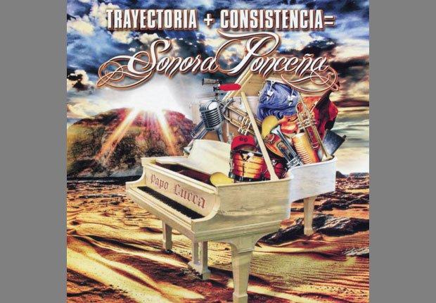 Trayectoria + Consistencia - 10 Albums de la Sonora Ponceña