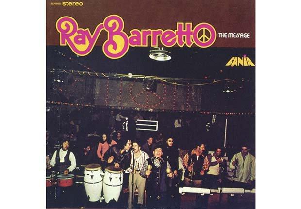 The Message - Discos que marcaron la trayectoria en la música y la salsa de Ray Barretto