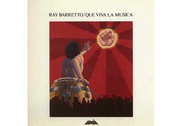 Que Viva La Musica - Discos que marcaron la trayectoria en la música y la salsa de Ray Barretto