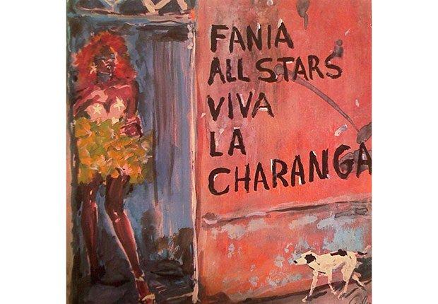 Viva La Charanga - Los discos de Fania All-Stars