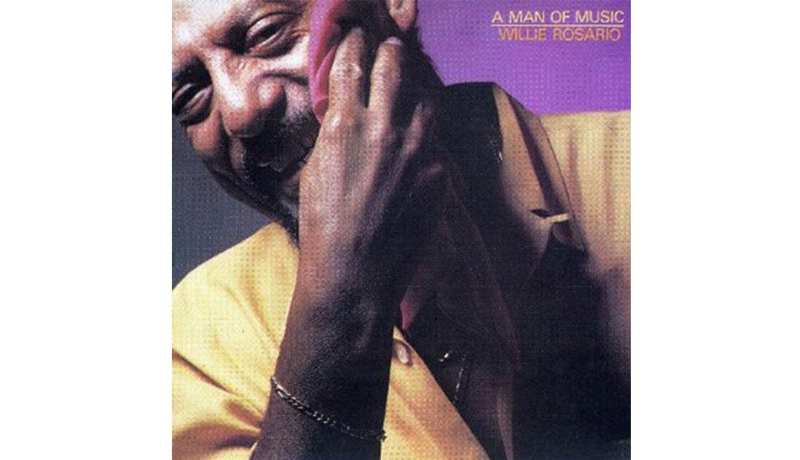 A Man of Music - Éxitos de Willie Rosario