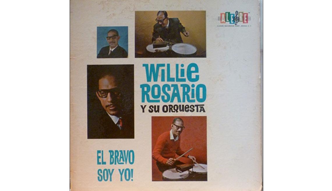 El Bravo Soy Yo! - Éxitos de Willie Rosario