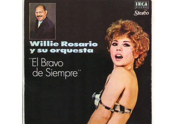 El Bravo de Siempre - Éxitos de Willie Rosario