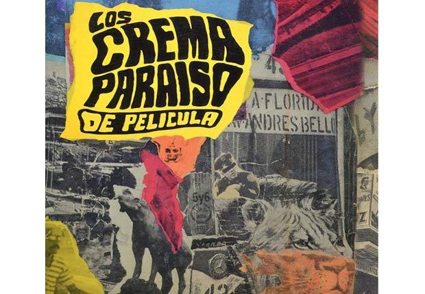 Los Crema Paraíso, 'De Pelicula' - Discos del 2015