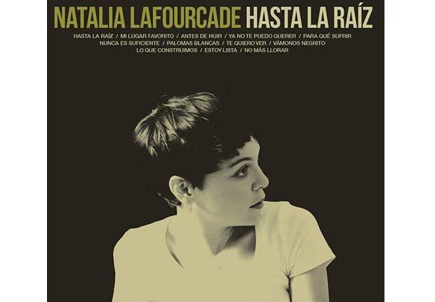 Natalia Lafourcade, 'Hasta la raíz' - Discos del 2015