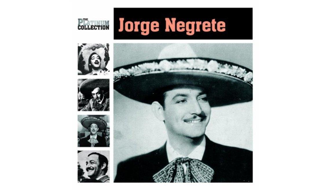 Jorge Negrete, rancheras inolvidables