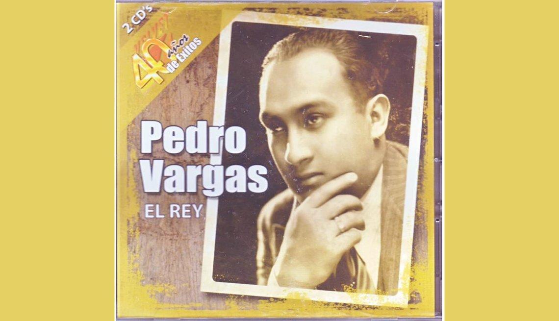 Pedro Vargas,  rancheras inolvidables