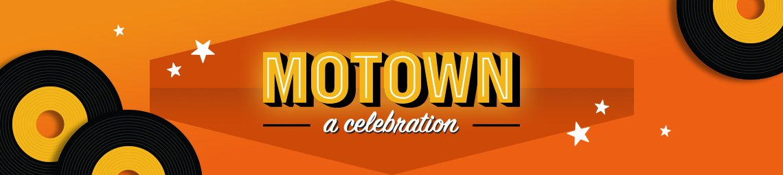 Banner reads Motown a celebration