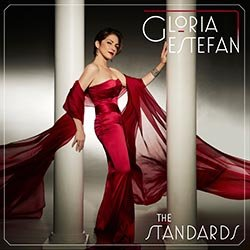 Gloria Estafan, The Standards (Sony)