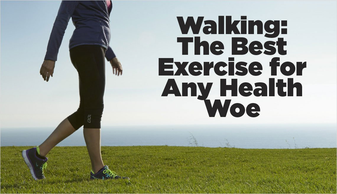 Walking: The Best Exercise for Any Health Woe
