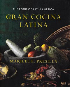 Gran Cocina Latina: The Food of Latin America por Maricel E. Presilla
