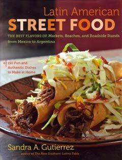 Latin American Street Food por Sandra Gutiérrez
