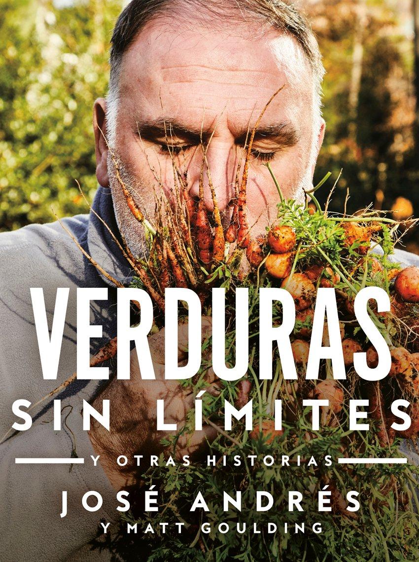 Portada del libro de José Andrés, Verduras sin limites