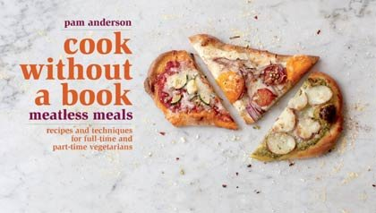 Slices of pizza on Pam Anderson's Cook Without a Book Meatless Meals book jacket