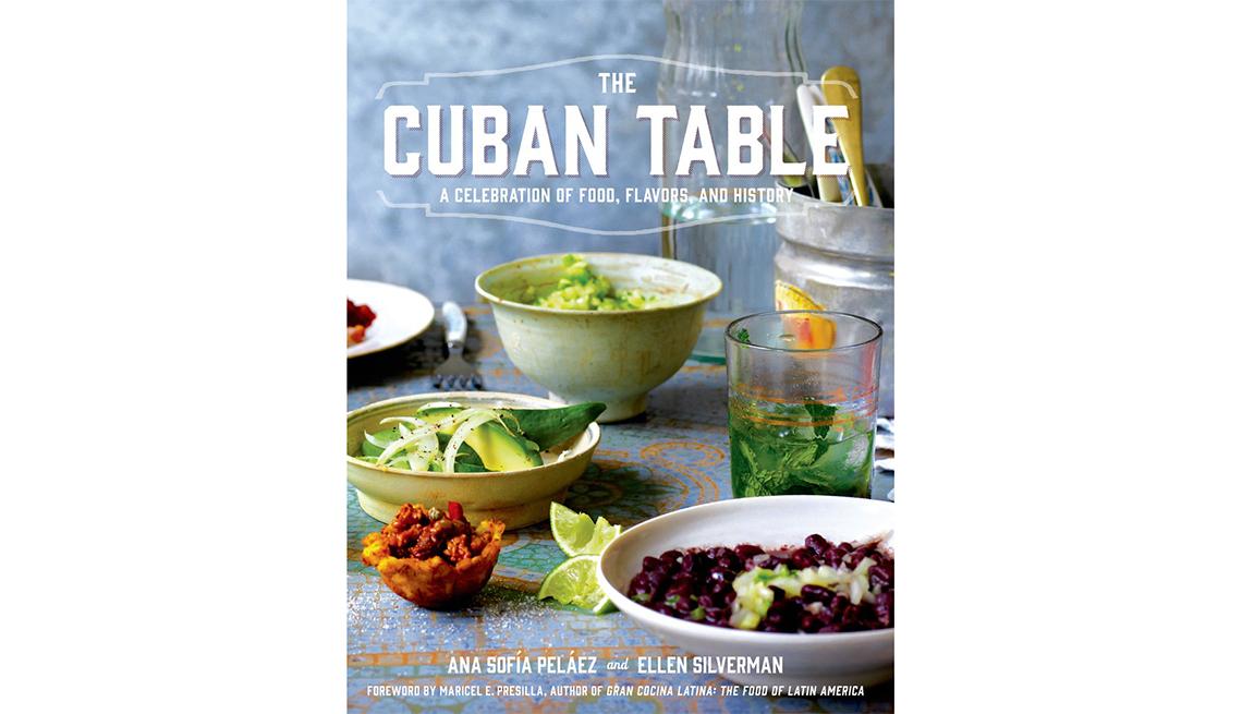 The Cuban Table - Libros de cocina que no te deben faltar en estas fiestas