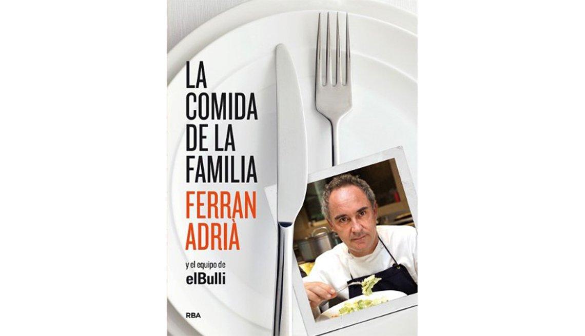Libros de cocina que no te deben faltar en estas fiestas for Ferran adria comida