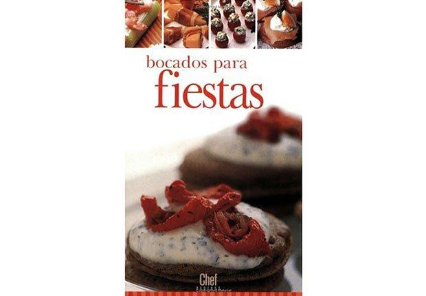 Bocadas Para Fiestas - 10 libros de cocina que no te deben faltar en estas fiestas