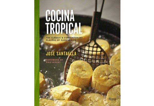Cocina Tropical - 10 libros de cocina que no te deben faltar en estas fiestas
