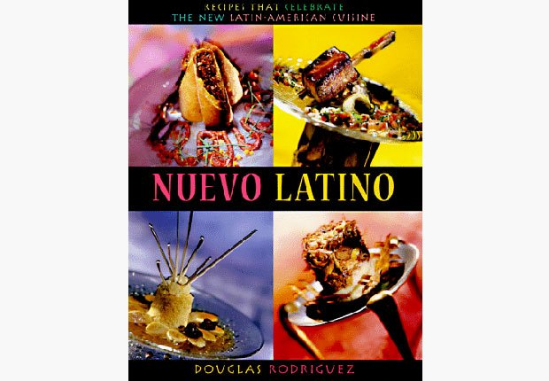 Nuevo Latino, 10 Must-Have Cookbooks in Spanish