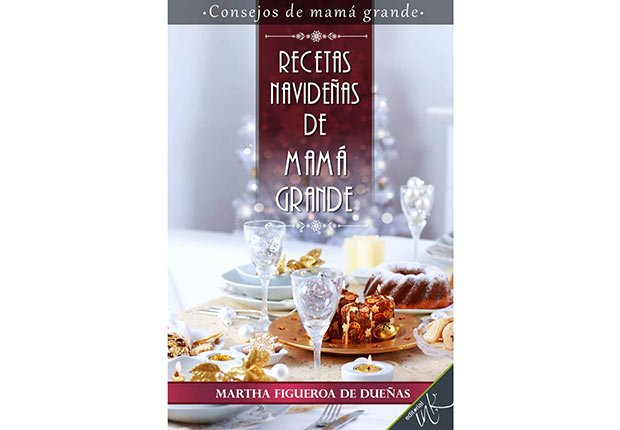 Recetas Navideñas de Mama Grande, 10 Must-Have Cookbooks in Spanish