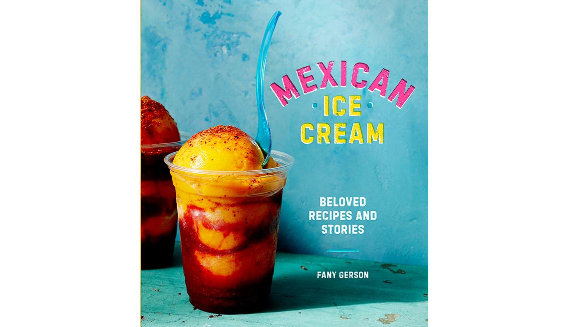 Cubierta del libro Mexican Ice Cream: Sabor, folclore  y nostalgia