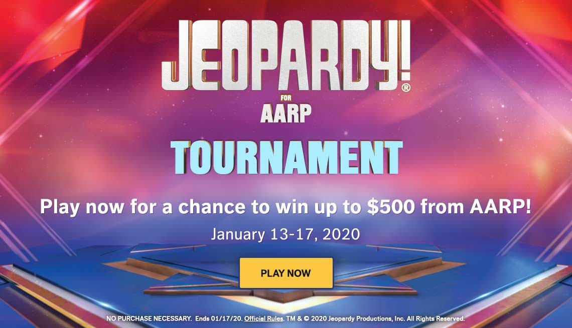 Jeopardy! for AARP Tournament  - January 13-17. Play Now.