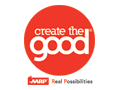 Create the good - AARP Real Possibilities