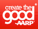 Create the Good with AARP
