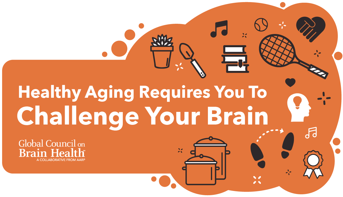 Healthy aging requires you to challenge your brain infographic.