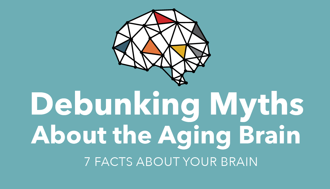 Debunking Myths About the Aging Brain