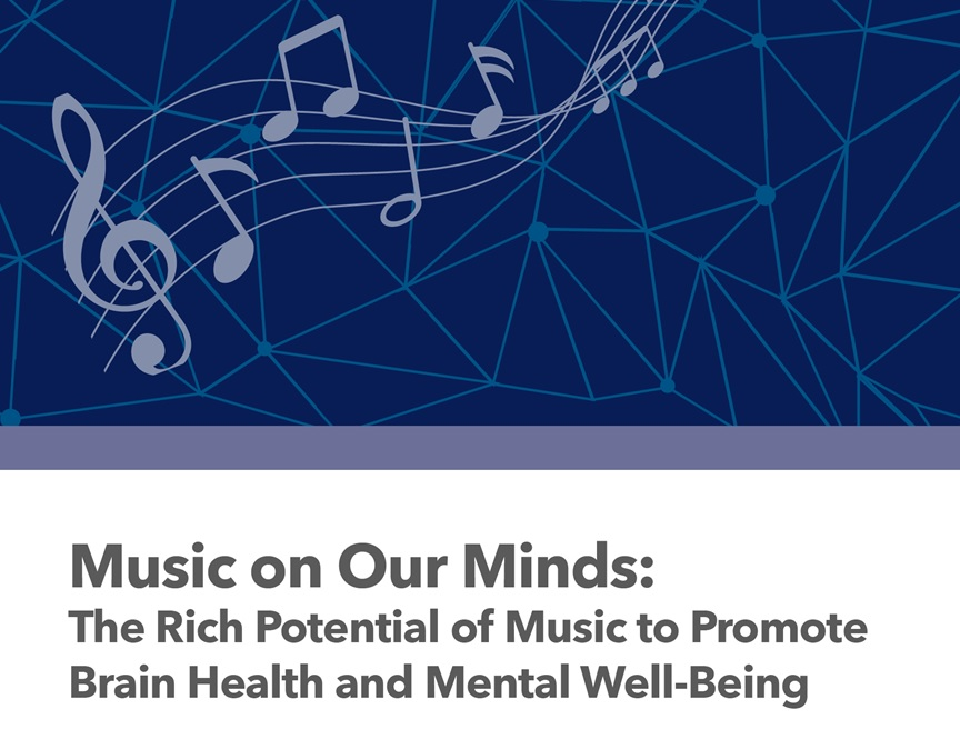 Music on Our Minds: The Rich Potential of Music to Promote Brain Health and Mental Well-Being cover image