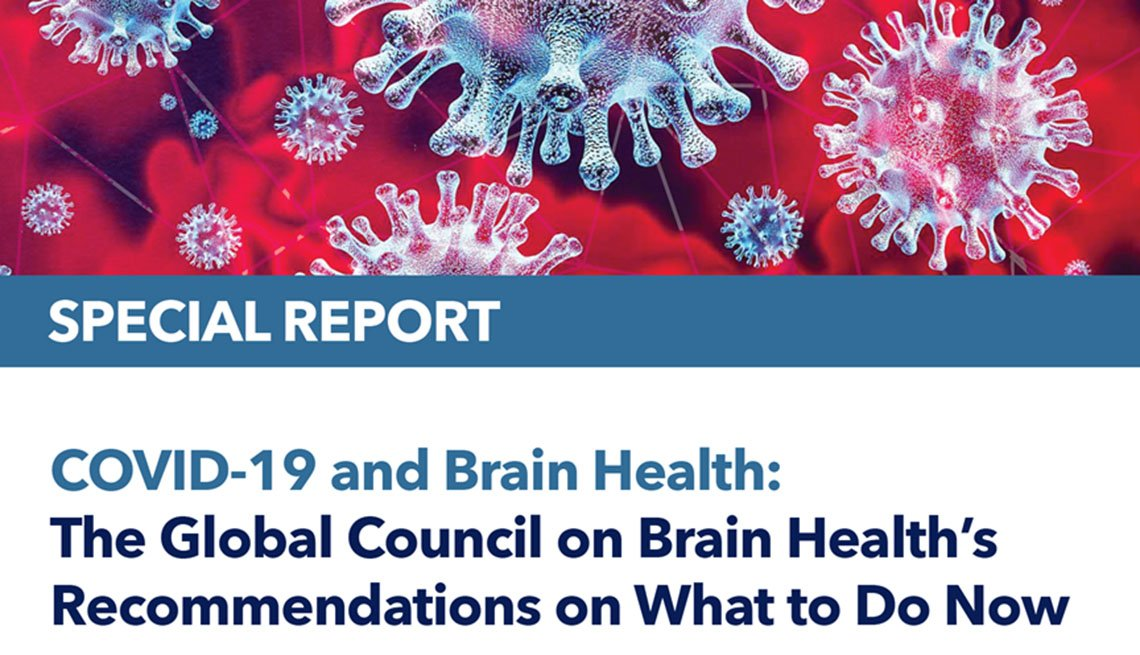 COVID-19 and Brain Health: The Global Council on Brain Health's Recommendations on What to Do Now