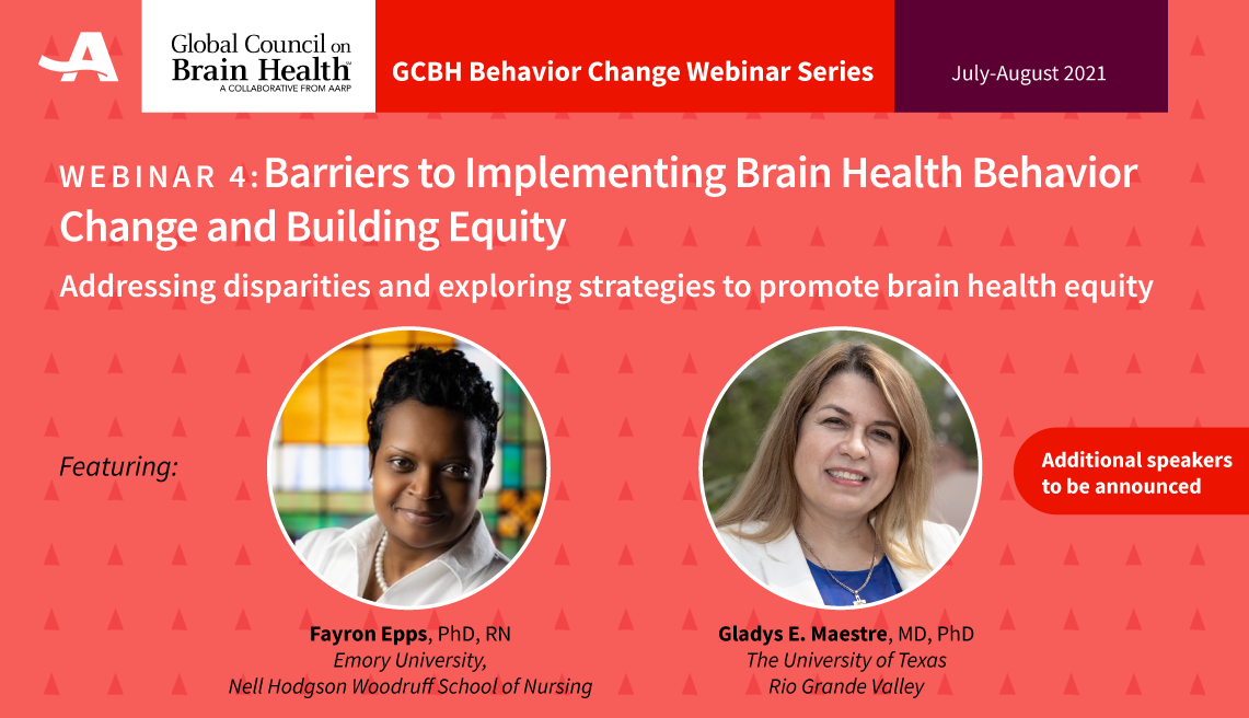 Webinar Barries to Implementing Brain Health Behavior Change and Building Equity